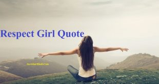 Respect Girl कोट्स - Respect Girl Quotes in Hindi Status Shayari thoughts